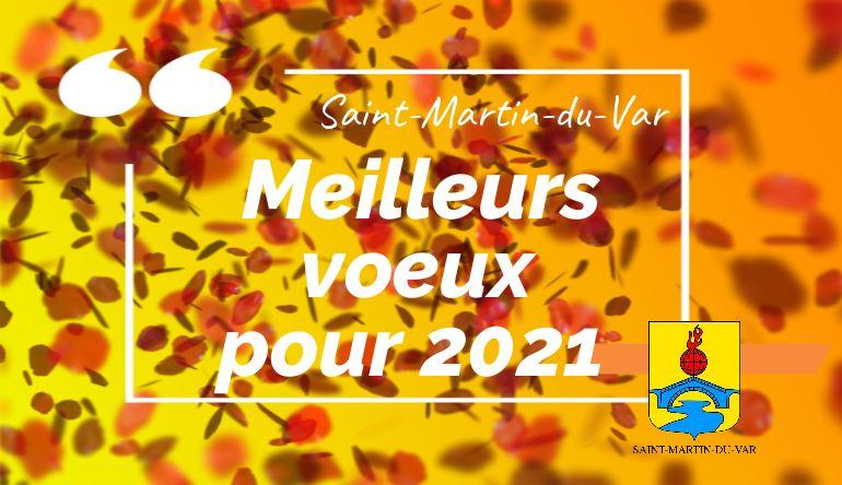 Meilleurs Vœux Pour 2021 Saint Martin Du Var